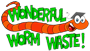 Wonderful Worm Waste